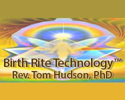 Rev. Tom Hudson - Birth Rite Technology™